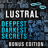 Deepest, Darkest Secrets by Lustral