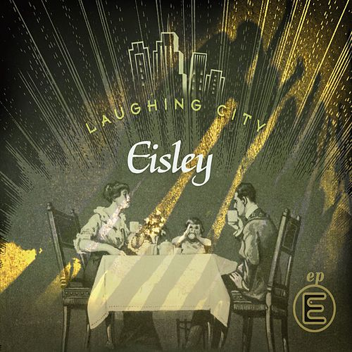 Laughing City by Eisley