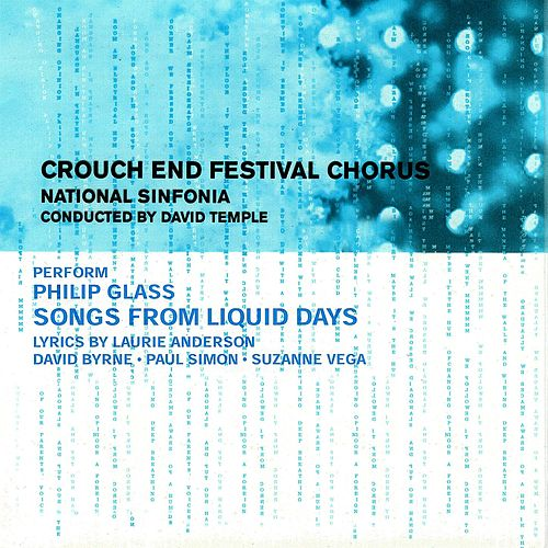 Philip Glass: Songs Of Liquid Days by National Sinfonia