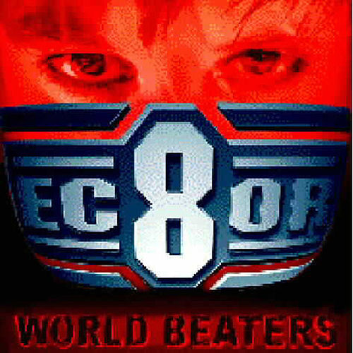 World Beaters by EC8OR