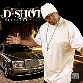 Presidential by D-Shot
