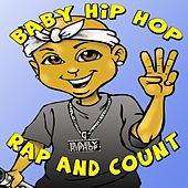 Baby Hip-Hop Rap & Count (Kids Educational Compilation Album) by Various Artists