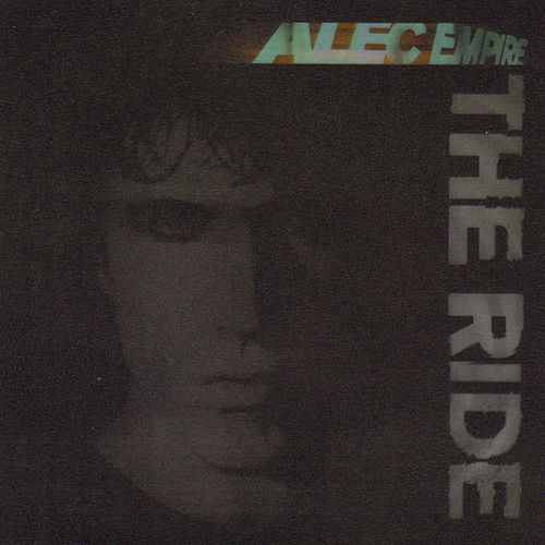 The Ride by Alec Empire