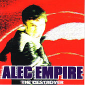 The Destroyer by Alec Empire