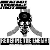 Redefine The Enemy by Atari Teenage Riot