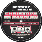 Destroy Berlin EP by Christoph De Babalon