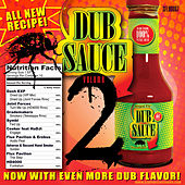 Dub Sauce Volume 2 by Various Artists