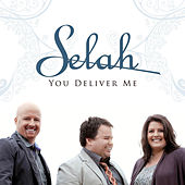 You Deliver Me by Selah