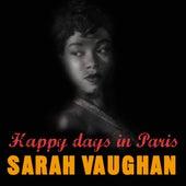 Happy Days In Paris by Sarah Vaughan