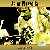 Astor Piazzolla, Live & Studio by Astor Piazzolla
