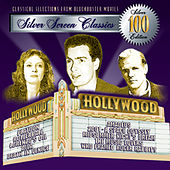 100 Silver Screen Classics, Vol. 1 by Various Artists