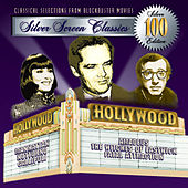 100 Silver Screen Classics, Vol. 7 by Various Artists