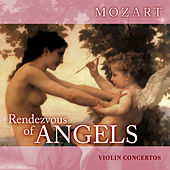 Rendezvous of Angels - Mozart: Violin Concertos by Benjamin Schmid