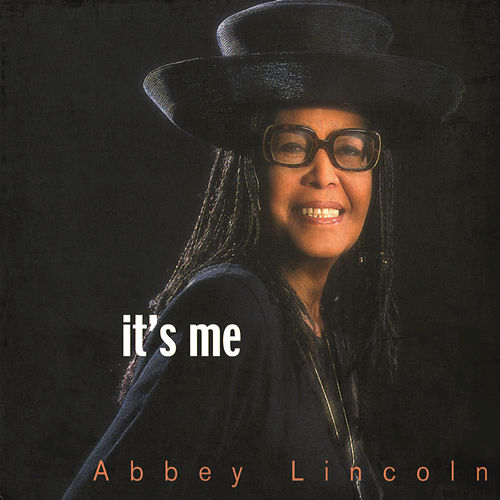 It's Me by Abbey Lincoln