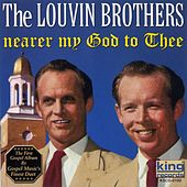 Nearer My God to Thee by The Louvin Brothers