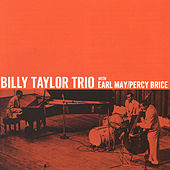 Billy Taylor Trio With Earl May/Percy Brice by Billy Taylor