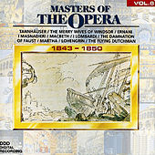 Masters Of The Opera, Vol. 6 by Various Artists