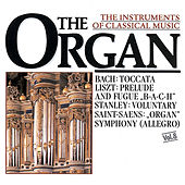 The Instrument of Classical Music - The Organ by Various Artists