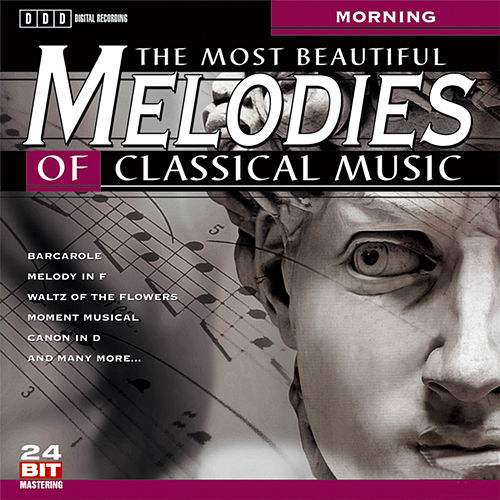 The Most Beautiful Melodies Of Classical Music, Vol. 3 by Various Artists