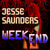 Weekend by Jesse Saunders