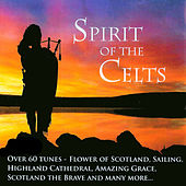 Spirit Of The Celts - Over 60 Tunes by Various Artists