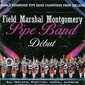 Field Marshal Montgomery Pipe Band by Field Marshal Montgomery Pipe Band