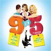 9 To 5 - The Musical (Original Cast Recording) by Various Artists