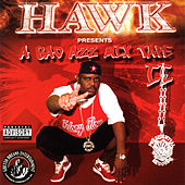 A Bad Azz Mix Tape II by H.A.W.K.