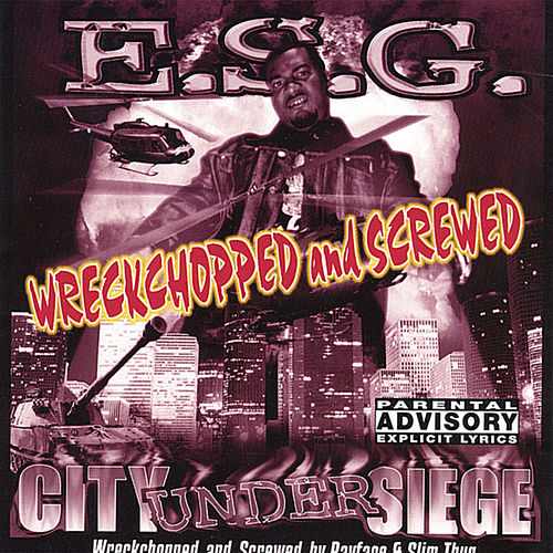 City Under Siege : Screwed by E.S.G.