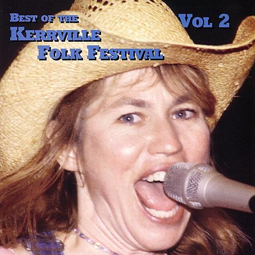 Best of the Kerrville Folk Festival, Vol. 2 by Various Artists