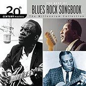 20th Century...Blues Rock Songbook by Various Artists