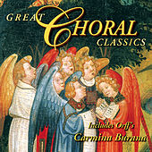 The Wonderful World of Classical Music - Great Choral Classics by Various Artists