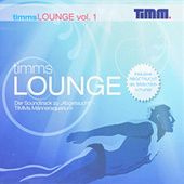 Timms Lounge Vol. 1 by Various Artists