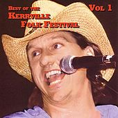 Best Of The Kerville Folk Festival Vol. 1 by Various Artists