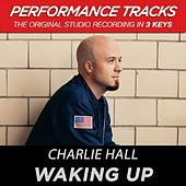 Waking Up (Premiere Performance Plus Track) by Charlie Hall (1)