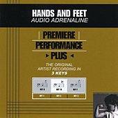 Hands And Feet (Premiere Performance Plus Track) by Audio Adrenaline