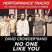No One Like You (Premiere Performance Plus Track) by David Crowder Band