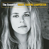 The Essential Mary Chapin Carpenter by Mary Chapin Carpenter