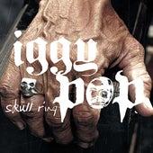 Skull Ring by Iggy Pop