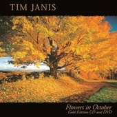 Flowers In October by Tim Janis
