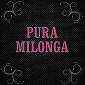 Noches De Milonga by Various Artists