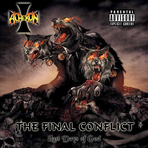 The Final Conflict: Last Days of God by Acheron