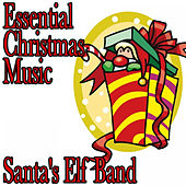 Essential Christmas Music by Santa's Elf Band