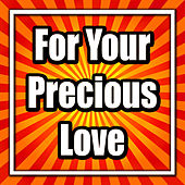 For Your Precious Love by Frankie Avalon