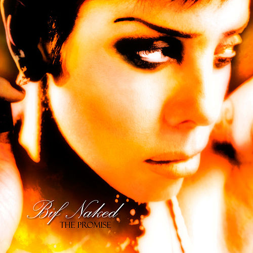 The Promise by Bif Naked
