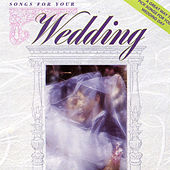 Songs for Your Wedding by Various Artists