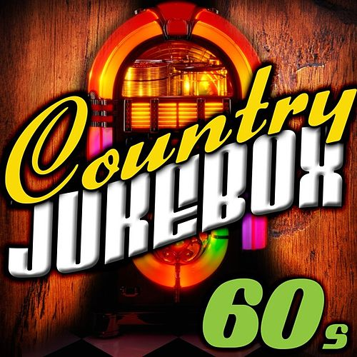 Country Jukebox - The 60's by Various Artists