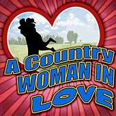 A Country Woman In Love by Various Artists