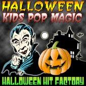 Halloween Kids Pop Magic von Halloween Hit Factory
