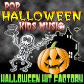Pop Halloween Kids Music von Halloween Hit Factory